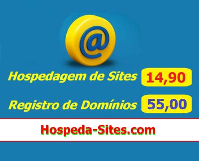 * Hospedagem de Sites Profissional e Registro de Dominios, com os Menores Preços!