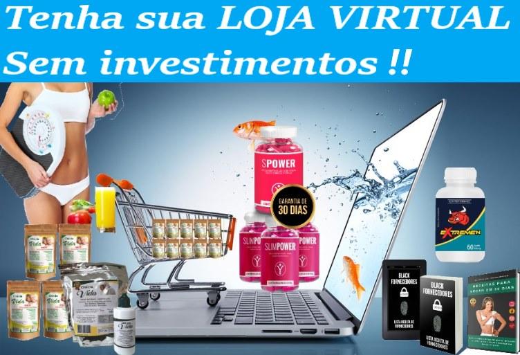 GANHE DINHEIRO! Loja Virtual GRÁTIS!!!